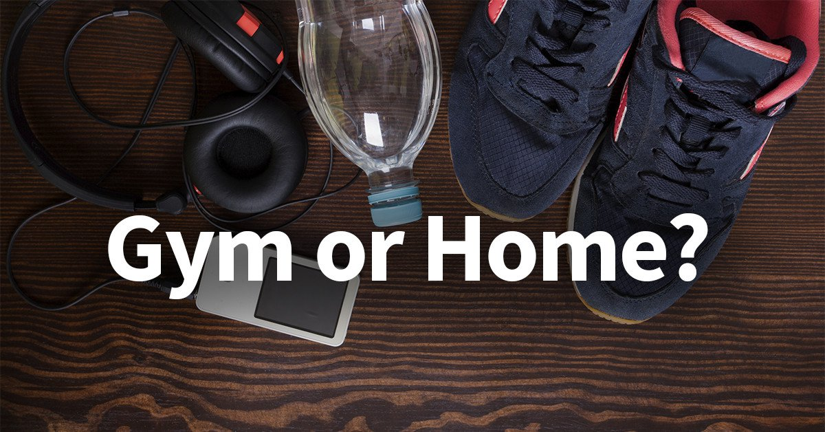 Benefits of joining a gym or working out at home.