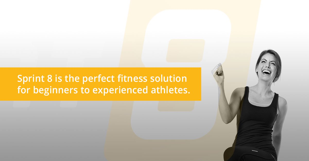 Sprint 8 is the perfect fitness solution for beginners to experienced athletes.